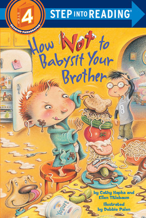 How Not to Babysit Your Brother by Cathy Hapka and Ellen Titlebaum