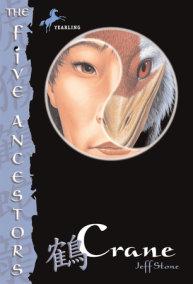 The Five Ancestors Book 4: Crane