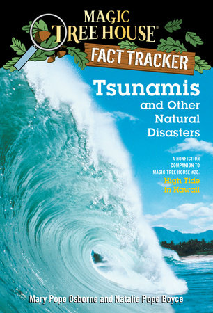 Tsunamis and Other Natural Disasters by Mary Pope Osborne and Natalie Pope Boyce