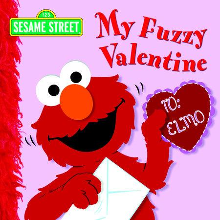 My Fuzzy Valentine (Sesame Street) by Naomi Kleinberg