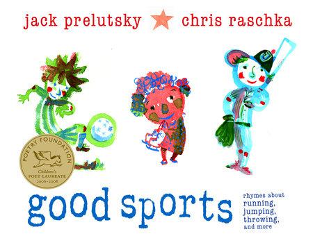 Good Sports by Jack Prelutsky