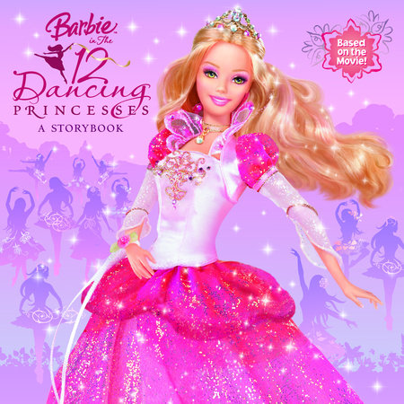Barbie in the 12 Dancing Princesses (Barbie) by Mary Man-Kong