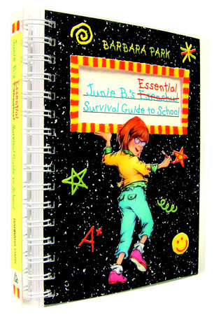 Junie B.'s Essential Survival Guide to School (Junie B. Jones) by Barbara Park