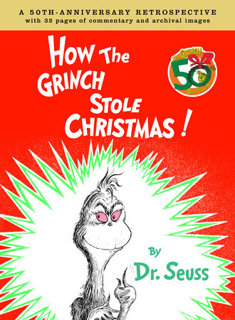How the Grinch Stole Christmas Anniversary Edition by Charles Cohen