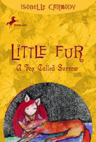 Little Fur #2: A Fox Called Sorrow