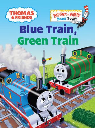 Thomas & Friends: Blue Train, Green Train (Thomas & Friends) by Rev. W. Awdry