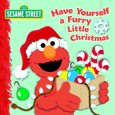 Have Yourself a Furry Little Christmas (Sesame Street) by Naomi Kleinberg