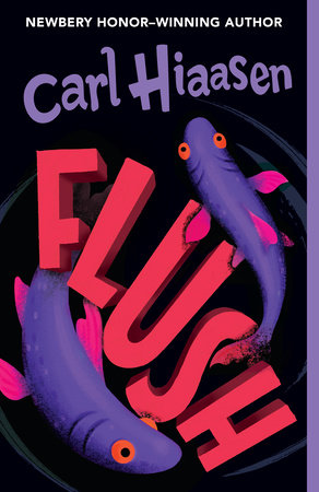 Flush by Carl Hiaasen
