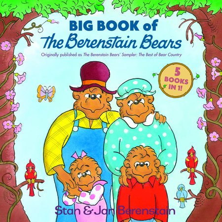 Big Book of The Berenstain Bears by Stan Berenstain and Jan Berenstain