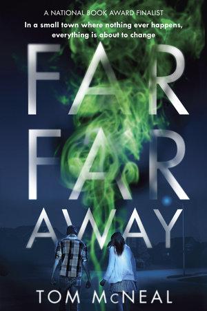 Far Far Away by Tom McNeal