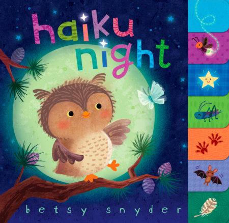 Haiku Night by Betsy E. Snyder