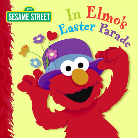 In Elmo's Easter Parade (Sesame Street) by Naomi Kleinberg