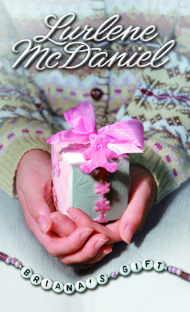 Briana's Gift by Lurlene McDaniel