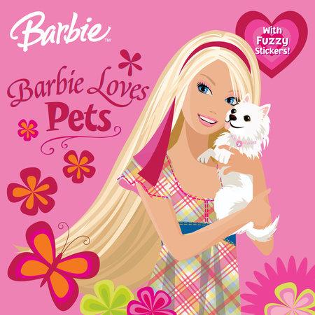 Barbie Loves Pets (Barbie) by Rebecca Frazer