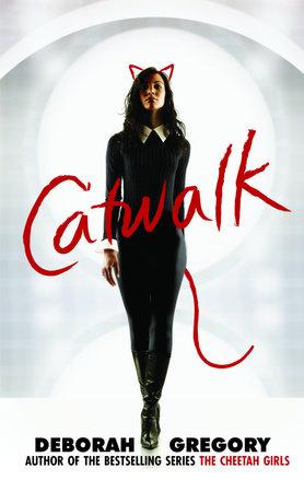 Catwalk by Deborah Gregory