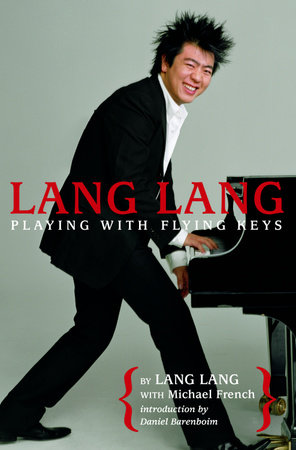 Lang Lang: Playing With Flying Keys by Lang Lang