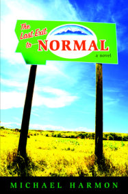 The Last Exit to Normal