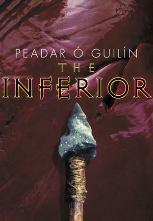 The Inferior by Peadar O. Guilin