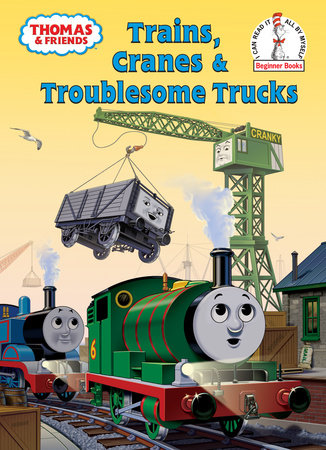 Thomas and Friends: Trains, Cranes and Troublesome Trucks (Thomas & Friends) by Rev. W. Awdry