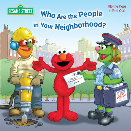 Who Are the People in Your Neighborhood (Sesame Street) by Naomi Kleinberg