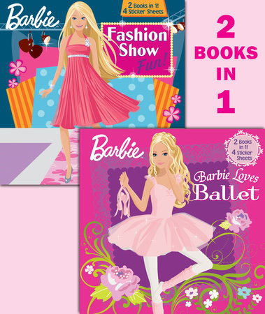 Barbie Loves Ballet/Fashion Show Fun! (Barbie) by Golden Books