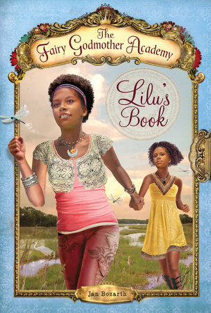 The Fairy Godmother Academy #4: Lilu's Book by Jan Bozarth