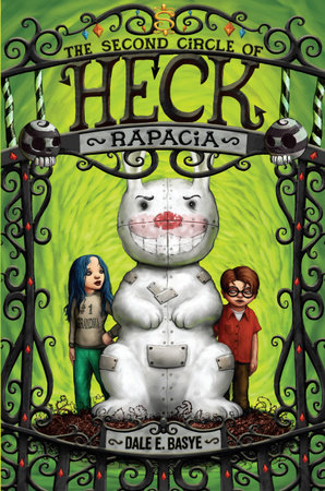 Rapacia: The Second Circle of Heck by Dale E. Basye