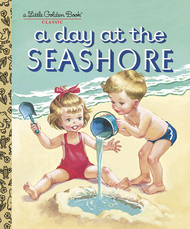 A Day at the Seashore by Kathryn Jackson and Byron Jackson