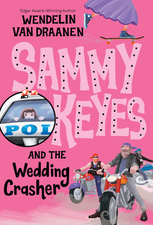 Sammy Keyes and the Wedding Crasher by Wendelin Van Draanen