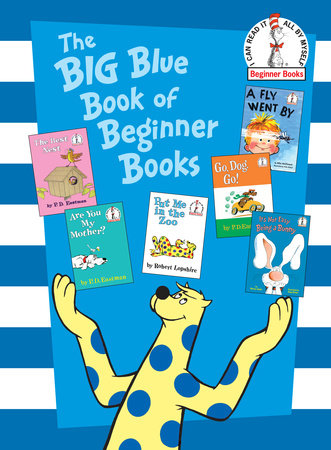 The Big Blue Book of Beginner Books by P.D. Eastman