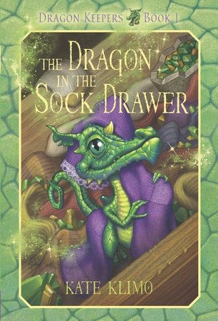 Dragon Keepers #1: The Dragon in the Sock Drawer by Kate Klimo