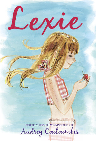 Lexie by Audrey Couloumbis