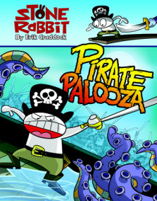 Stone Rabbit #2: Pirate Palooza