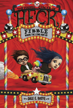 Fibble: The Fourth Circle of Heck by Dale E. Basye; illustrated by Bob Dob