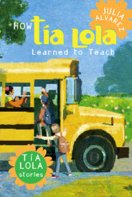 How Tia Lola Learned to Teach