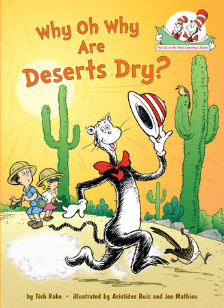 Why Oh Why Are Deserts Dry? by Tish Rabe