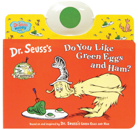 Do You Like Green Eggs and Ham? by Dr. Seuss