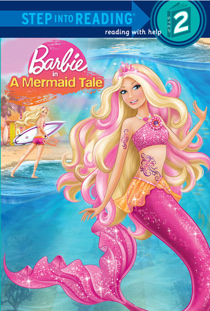 Barbie in a Mermaid Tale (Barbie) by Christy Webster