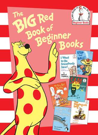 The Big Red Book of Beginner Books by P.D. Eastman, Al Perkins, Robert Lopshire, Joan Heilbroner and Marilyn Sadler