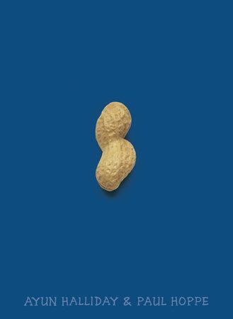 Peanut by Ayun Halliday