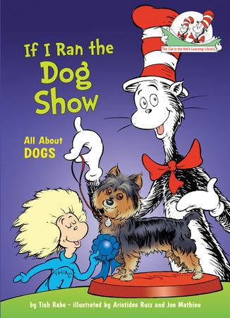 If I Ran the Dog Show by Tish Rabe