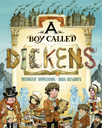 A Boy Called Dickens by Deborah Hopkinson