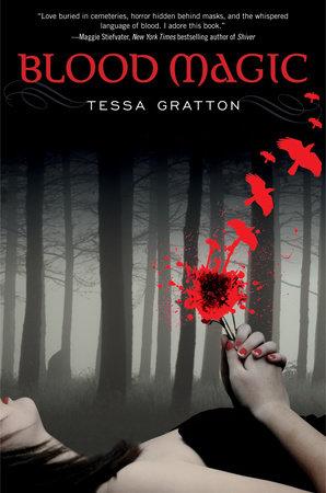Blood Magic by Tessa Gratton