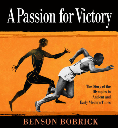 A Passion for Victory by Benson Bobrick
