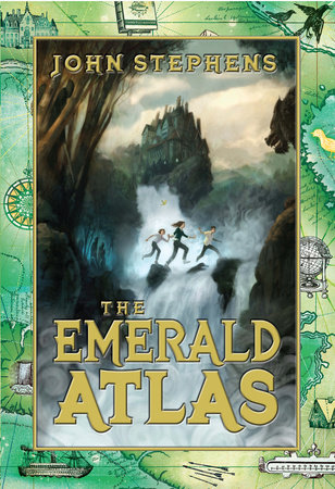 The Emerald Atlas by John Stephens