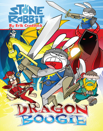Stone Rabbit #7: Dragon Boogie by Erik Craddock