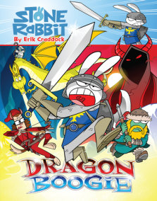 Stone Rabbit #7: Dragon Boogie