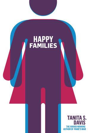 Happy Families by Tanita S. Davis