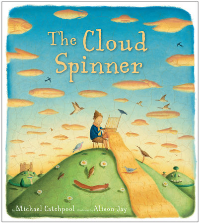 The Cloud Spinner by Michael Catchpool