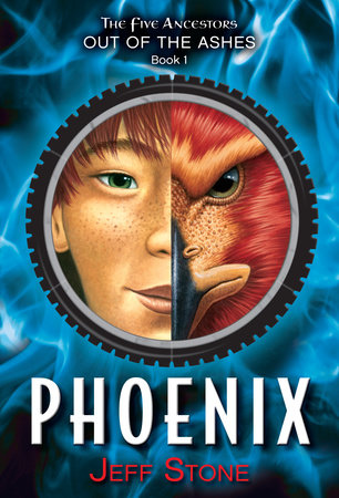 Five Ancestors Out of the Ashes #1: Phoenix by Jeff Stone